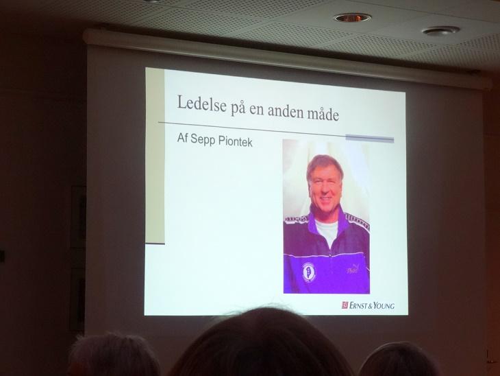 """Sepp Piontek havde kaldt sit foredrag """"Ledelse på en anden måde"""". Foto: F.P."""